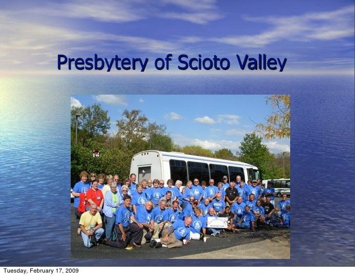 Presbytery of Scioto Valley     Tuesday, February 17, 2009