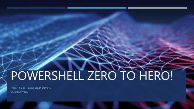 PowerShell Zero To Hero Workshop!