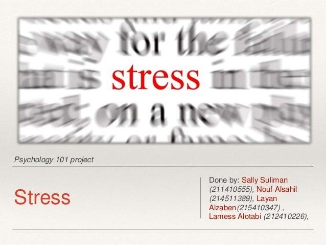Psy 101 project (Stress)
