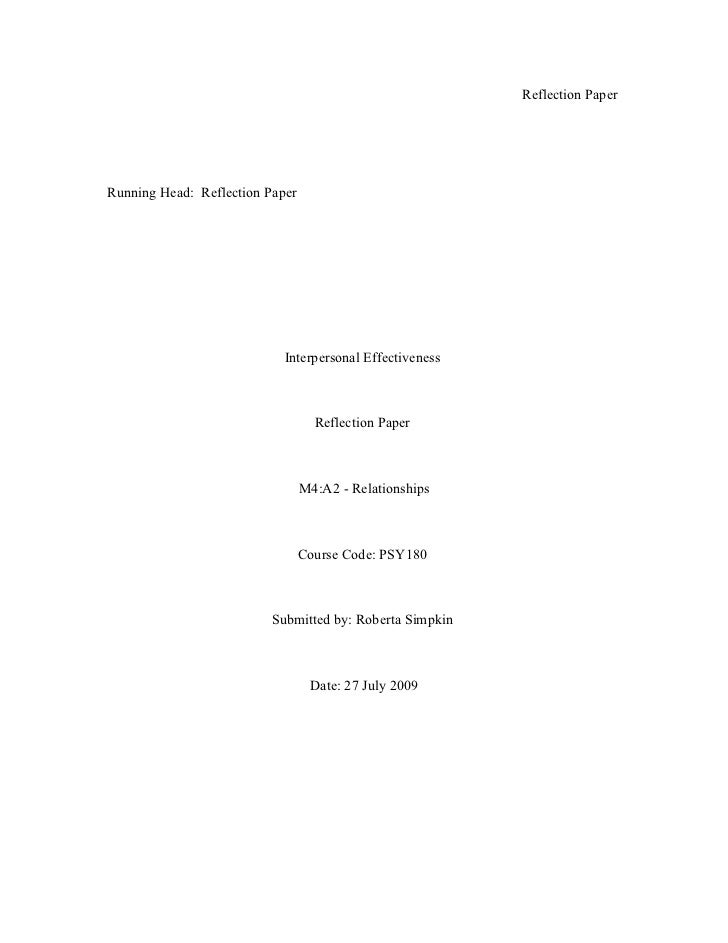 Reflection PaperRunning Head: Reflection Paper                            Interpersonal Effectiveness                     ...