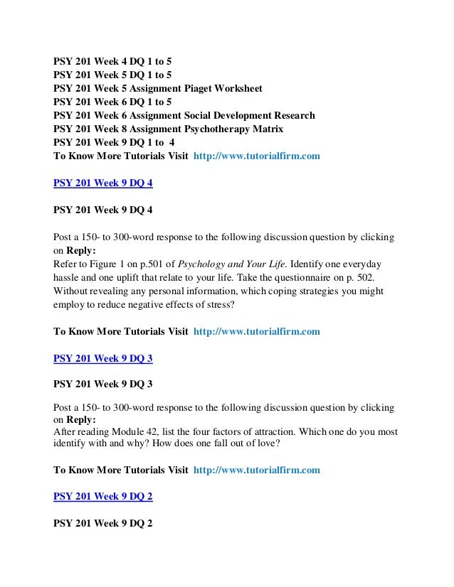 psy 201 week 6 assignment Psy 460 week 5 learning team implications for the future paper   psy 201 week 5 assignment piaget worksheet psy 460 week 5 dq 2 uop psy 460 week 5.