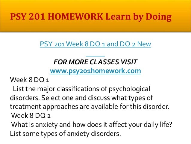 select one disorder and discuss what types of treatment approaches are available for this disorder Module 5: treating psychological disorders mental illness is a complex issue, and successful treatment often incorporates multiple types of therapy.