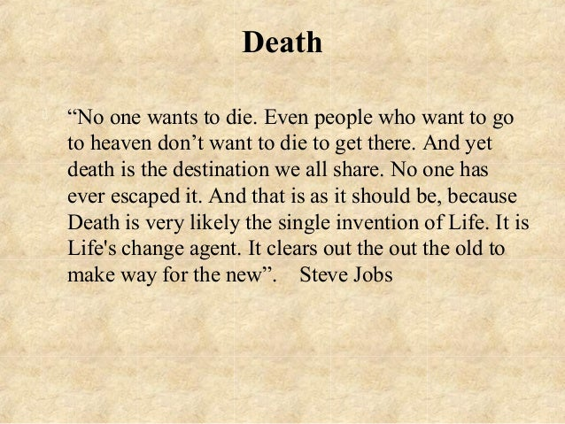 spirituality in death and dying When we peruse spiritual quotes about dying, we have the opportunity to try on a more expanded perspective of dying and explore its effect on our well being.