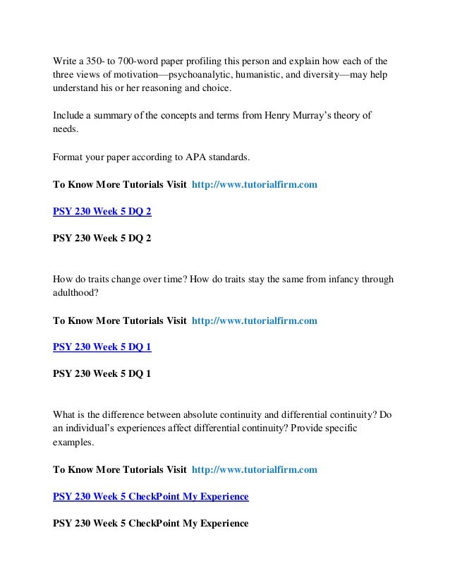 psy 230 week 6 checkpoint motivation theories Psy 270 tutorials absolute tutors / psy270tutorialscom essay 791 words psy 270 week 6 checkpoint mind over psy 355 week 2 discussion question 2 psy 355 week 2 dq 3 psy 355 week 2 dq 4 psy 355 week 2 team assignment motivation theories presentation psy 355 week 3.