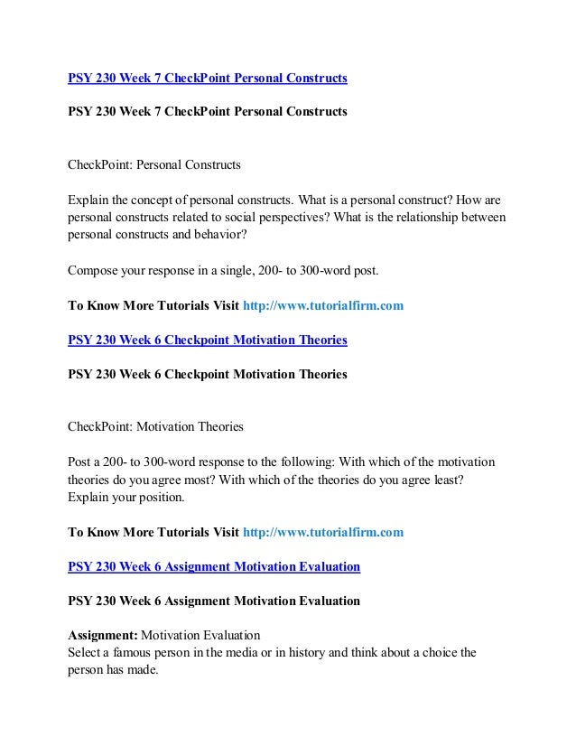 psy 230 week 6 checkpoint motivation theories Psy 230 week 6 checkpoint motivation theories (uop) psy 230 week 6 assignment motivation evaluation (uop) psy 230 week 7 checkpoint personal constructs (uop.