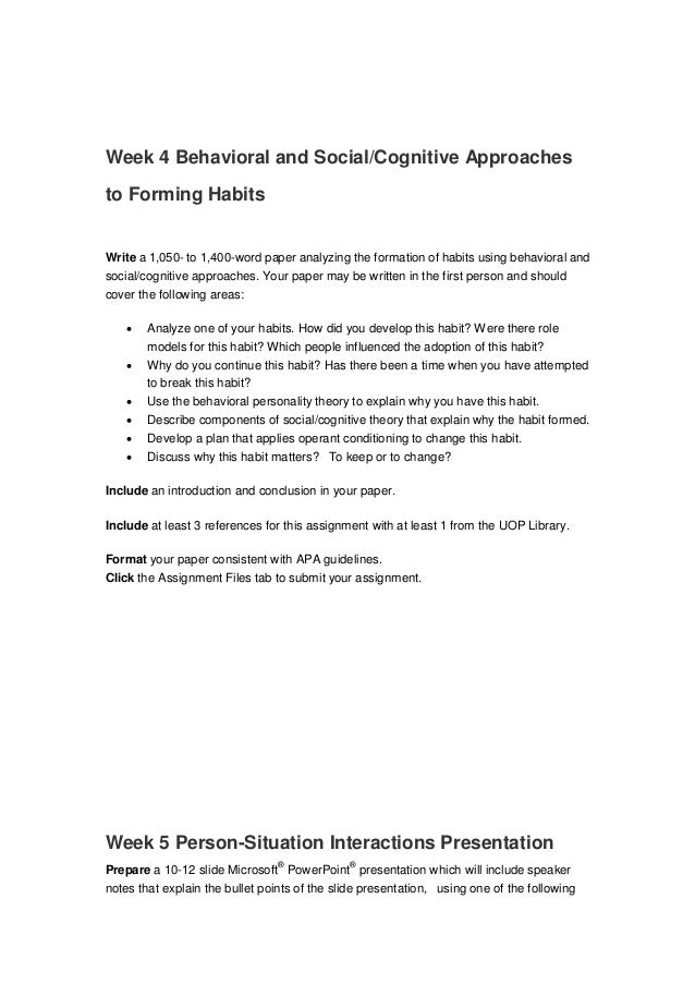 behavioral and social cognitive approaches to forming habits Behavioral and social-cognitive approaches to forming habits the habit is nail-biting (all of the bullets should be reference to nail-biting) word count for each.