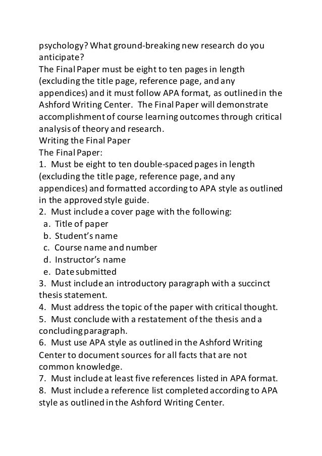 ncvps psychology final paper We will write a custom essay sample on a social psychology final paper specifically for you for only $1638 $139/page order now the asch conformity paradigm shows that within limits groups can pressure their members to change their judgments and conform with majority's position even when the position is obviously incorrect.