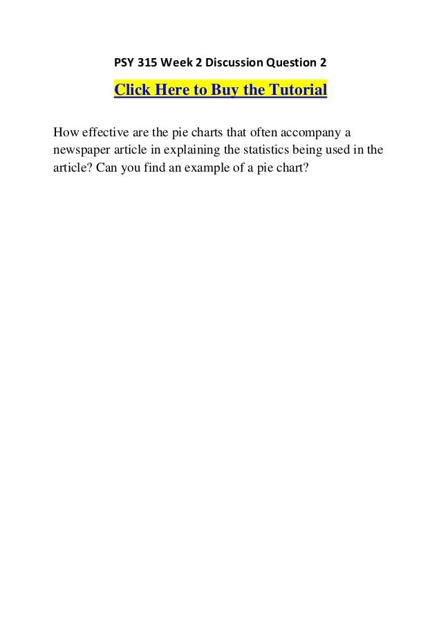 Psy 315 Week 2 Discussion Question 2 How Effective Are The Pie Charts