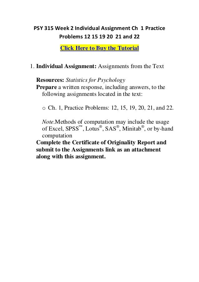 psy 315 week 5 dq 2 Psy 315 is a online tutorial store we psy 315 week 5 discussion question 1   attachments psy 315 week 5 dq 1docx  psy 315 week 2 learning team  assignment descriptive and inferential statistics paper andteam charter $500.