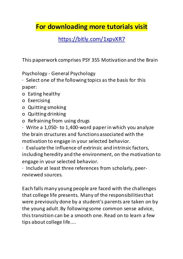 psy 355 motivation and the brain Psyc 355 industrial  an examination of brain systems involved in psychiatric  syndromes and  advanced seminar in psychology: learning and motivation.
