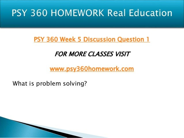 psy 360 memory worksheet 3 discussion question 2 psy 360 week 3 discussion question 3 psy 360 week 3 dq 4 psy 360 week 3 individual assignment memory worksheet (2 worksheet) psy 360 week 3 quiz psy 360 week 4 individual assignment language paper psy 360 week 4 quiz psy 360 week 4 psy 360 entire course (uop.