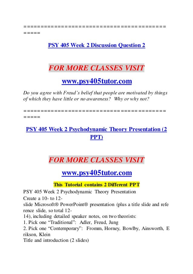 psychodynamic theory debate psy 405