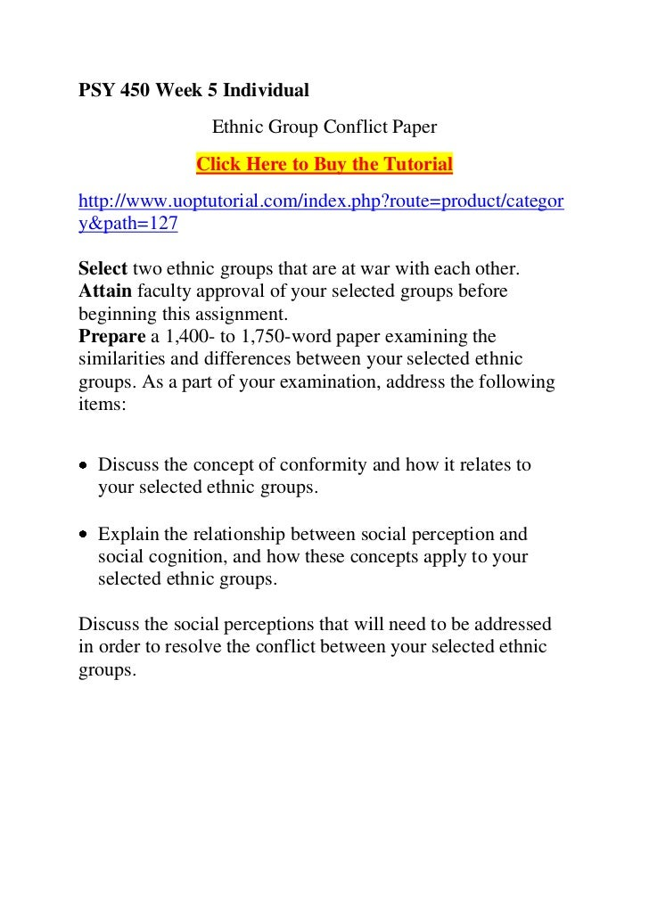 psy 450 week 5 For more course tutorials visit wwwuophelpcom this tutorial contains 2 ppt psy 450 week 5 application of cross-cultural psychology presentation imagine you are a consultant for an organization, and they would like you to work on developing their core values.