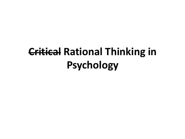 Critical Rational Thinking in Psychology