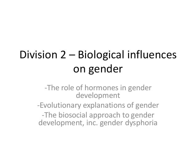 biosocial approach to gender development essay This is not an example of the work written by our professional essay writers describe and evaluate the biosocial approach to gender development essay 16-11-2017 approach to essay gender biosocial do you underline book titles in mla essay notes.