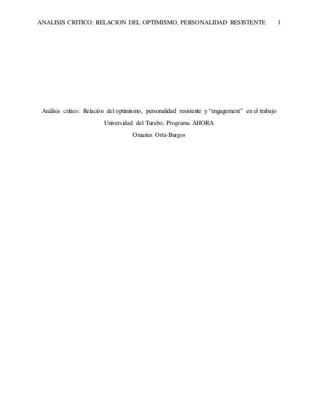 ANALISIS CRITICO: RELACION DEL OPTIMISMO, PERSONALIDAD RESISTENTE 1 Análisis crítico: Relación del optimismo, personalidad...