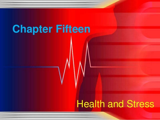 Chapter Fifteen  Health and Stress