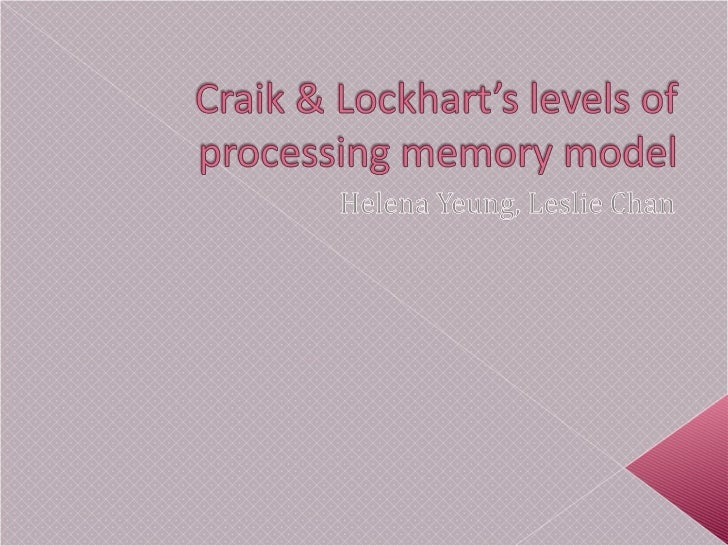 Craik And Lockhart Levels Of Processing Study