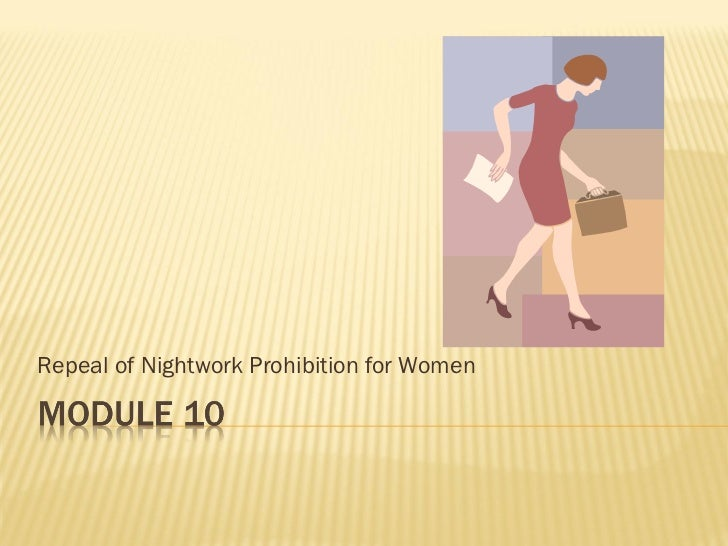 Repeal of Nightwork Prohibition for Women