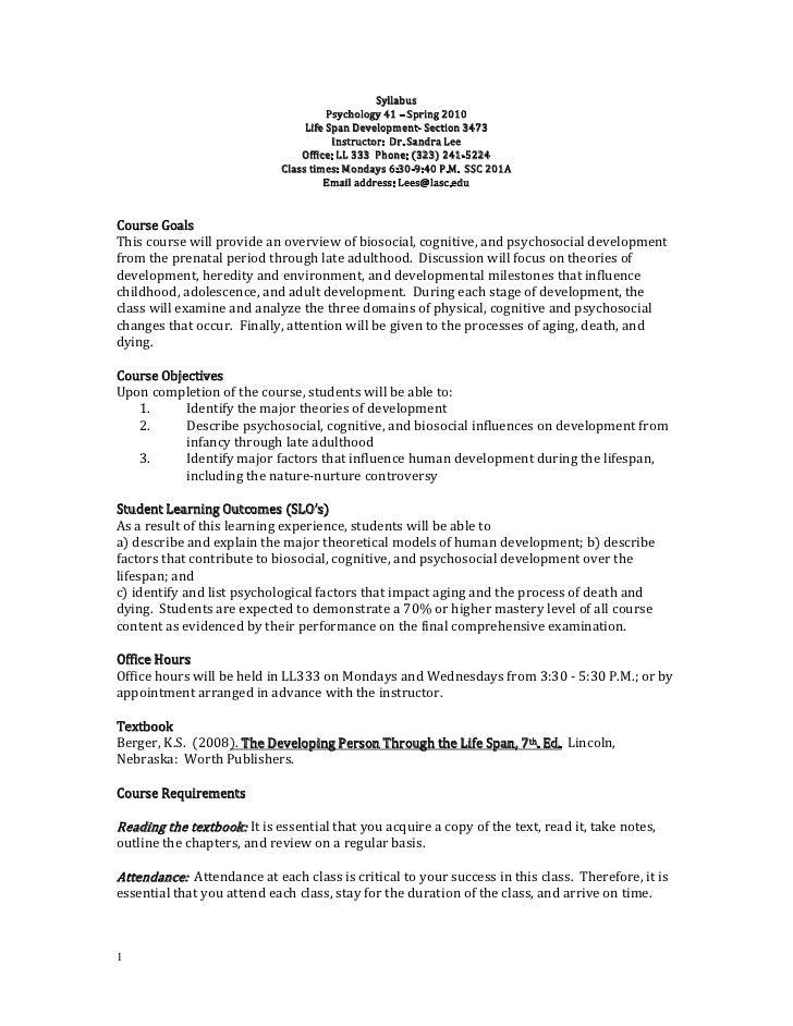 Syllabus<br />Psychology 41 – Spring 2010<br />Life Span Development- Section 3473<br />Instructor:  Dr. Sandra Lee<br />O...