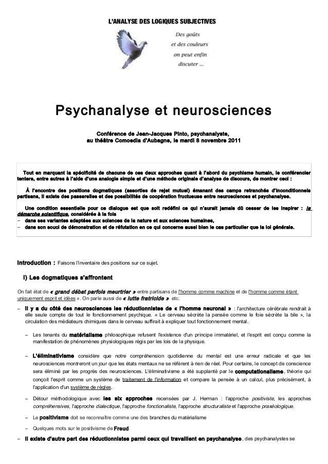 L'ANALYSE DES LOGIQUES SUBJECTIVES                  Psychanalyse et neurosciences                                     Conf...