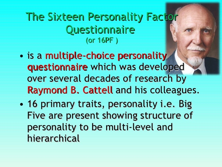 the sixteen personality factor questionnaire The sixteen personality factor questionnaire and its junior versions journal of counseling and development , 71, 231 - 244  google scholar , crossref , isi.