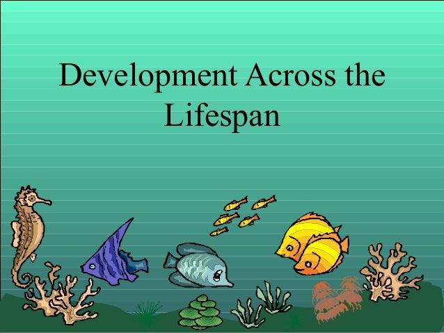 Development Across the Lifespan