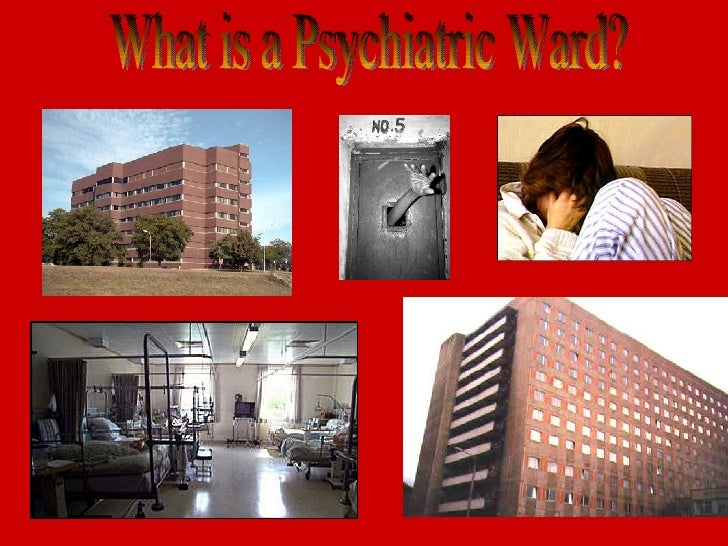 What is a Psychiatric Ward?