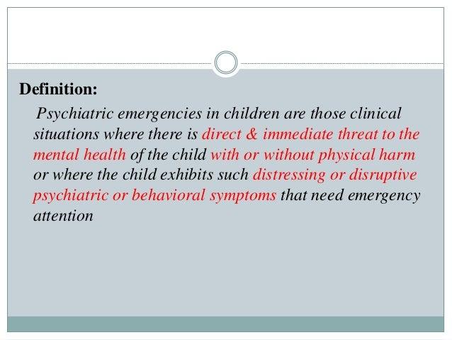 Psychiatric emegencies in children Slide 3