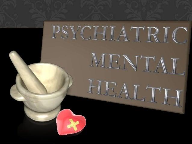 Psychiatric mental health