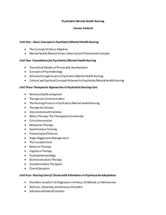 Psychiatric Mental Health Nursing Course Content UnitOne – Basic Conceptsin Psychiatric/Mental HealthNursing  The Concept...