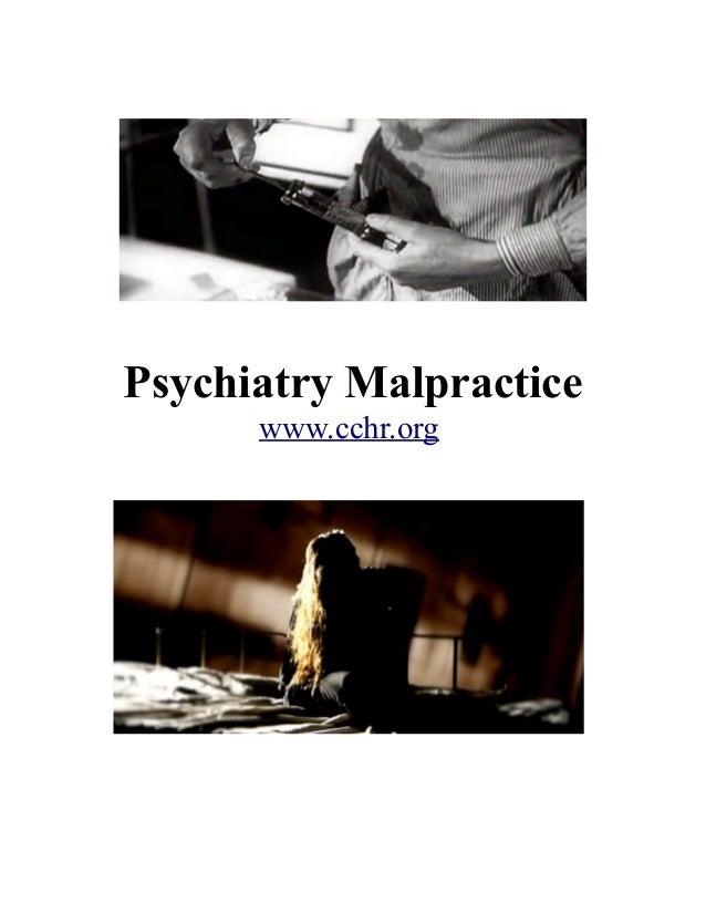 Psychiatry Malpractice www.cchr.org