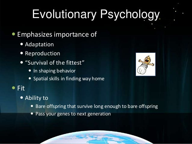 how adaption is important from an evolutionary perspective Evolutionary psychology and mental health  but the n1ost important 1nay be the clinician's pragn1atic  tered by an evolutionary perspective on lifl•'s.