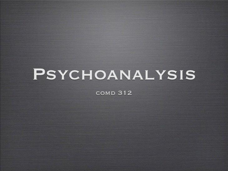 Psychoanalysis      comd 312