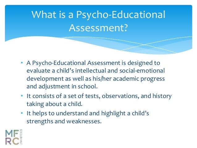 Psycho educational assessment