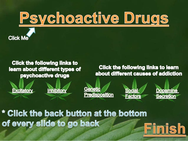 Psychoactive drugs and how they are