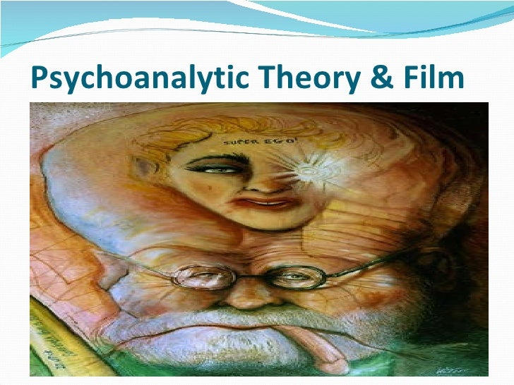 Psychoanalytic Theory & Film