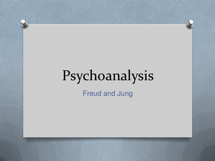 Psychoanalysis   Freud and Jung