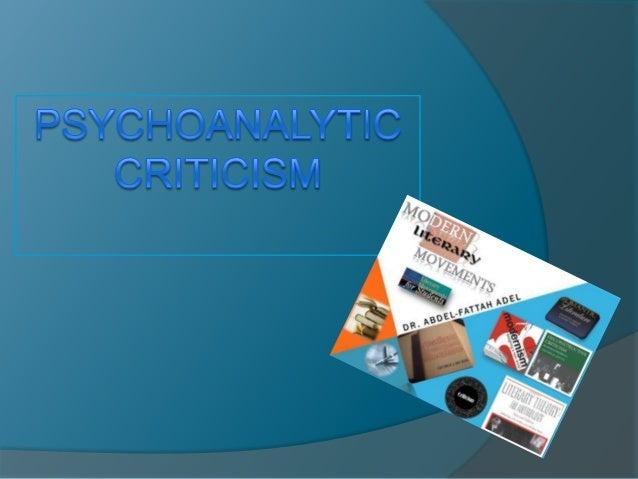 PSYCHOANALYTICCRITICISM Definition Main Characteristics Main Figures     Sigmund Freud     Jacques Lacan