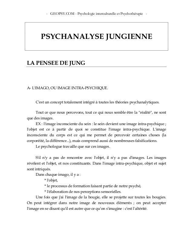 - GEOPSY.COM - Psychologie interculturelle et Psychothérapie - PSYCHANALYSE JUNGIENNE LA PENSEE DE JUNG A- L'IMAGO, OU IMA...