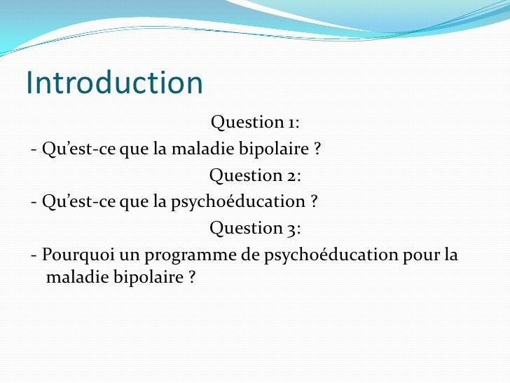 Psychoéducation 1/4  Troubles Bipolaires fevrier 2012 Slide 2