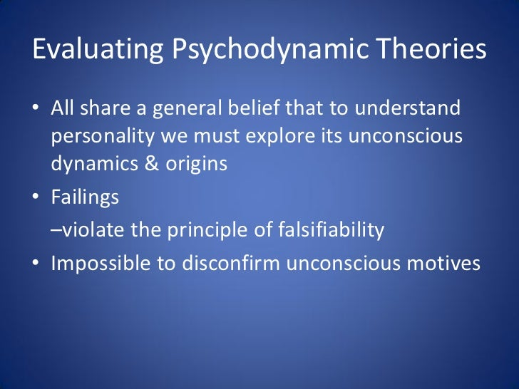 psychodynamic theories of personality Maslow's humanistic theory of personality maslow's humanistic theory of personality states that people achieve their full potential by moving from basic needs to self-actualization.