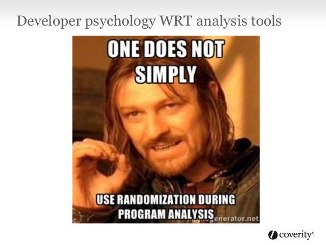 Developer psychology WRT analysis tools
