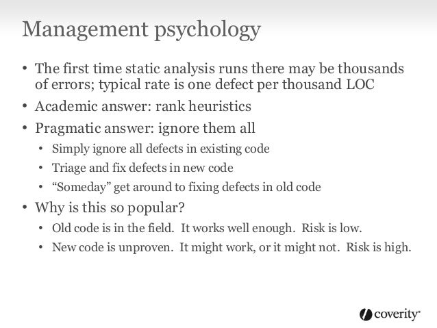 Management psychology • Management actually pays for the developer tools • And typically has no idea how to use them effec...