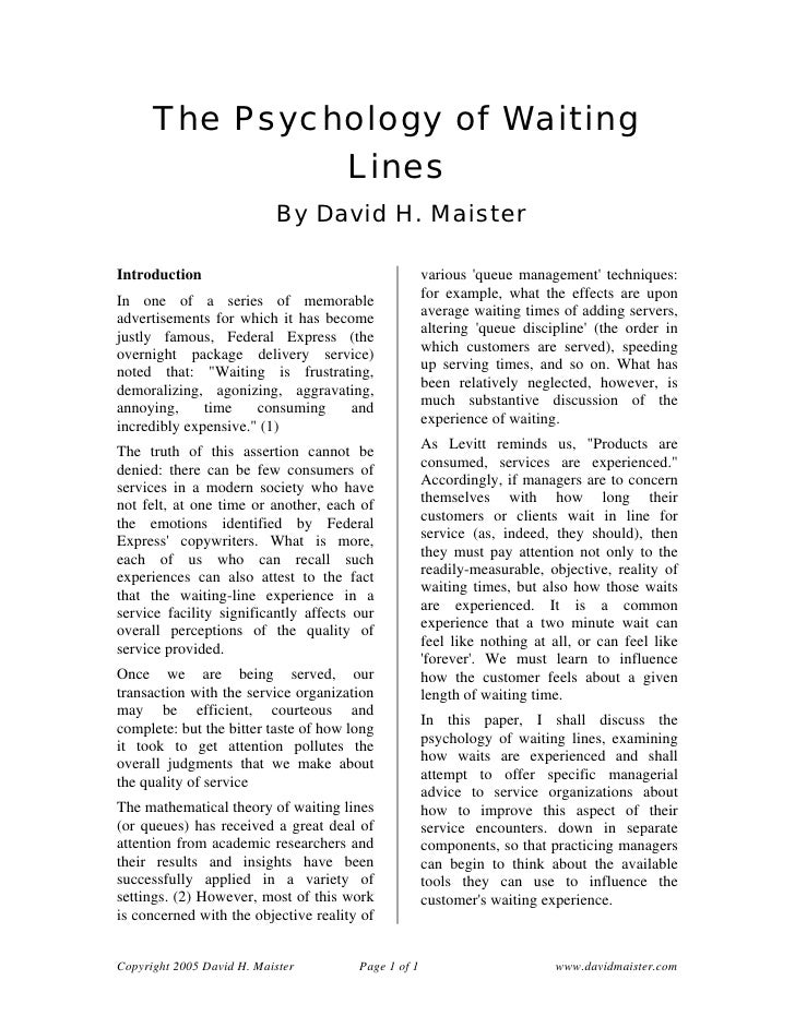 The Psychology of Waiting               Lines                           By David H. MaisterIntroduction                   ...
