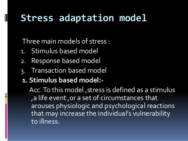 psychological adaptation to stress Healthcare personnel, the applied work stress management strategies,   psychological adaptation of personnel, the ability to adapt to cultural.