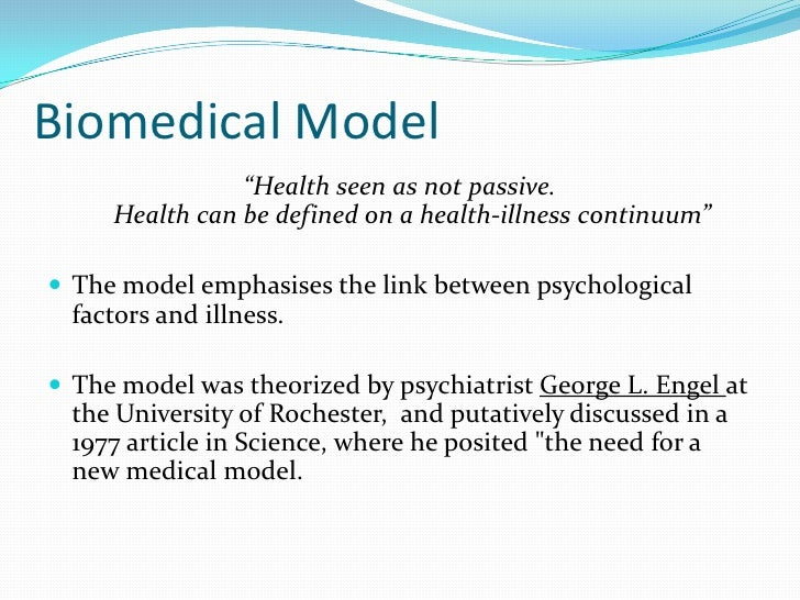 Compare and contrast the biopsychosocial model of health and the biomedical model of health