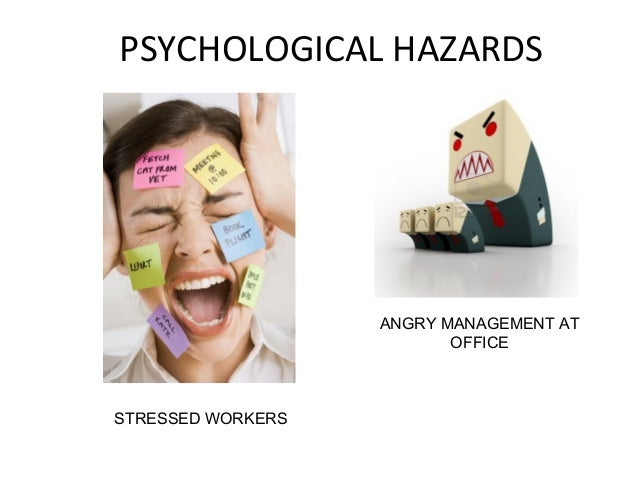 Psychological Hazard