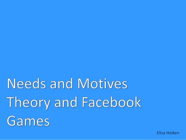 • • • •  An Introduction to Needs and Motives Theory How is this supposed to be used? Case Examples Notable Findings
