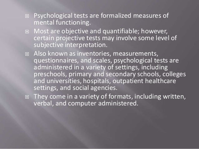 major categories of tests Individual intelligence tests are given one-on-one and provide a detailed picture of an individual's intellectual ability they are used primarily for clinical.